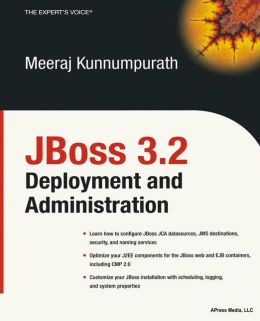 JBoss 3.2 Deployment and Administration