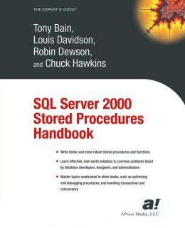 SQL Server 2000 Stored Procedures Handbook