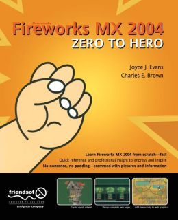 Fireworks MX 2004 Zero to Hero