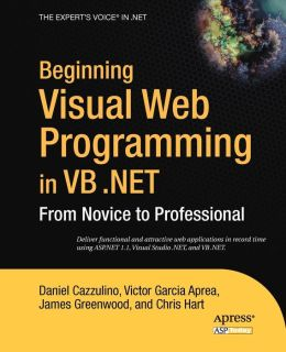 Beginning Visual Web Programming in VB .NET: From Novice to Professional