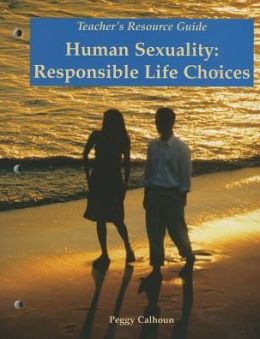 Human Sexuality: Responsible Life Choices