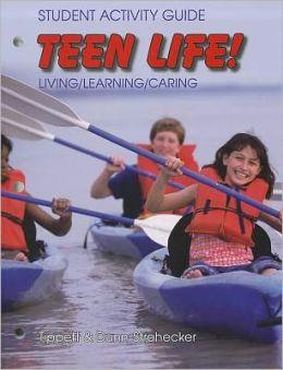 Teen Life!