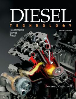 Diesel Technology: Fundamentals Service Repair