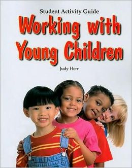 Working With Young Children-Stud. Act. Guide