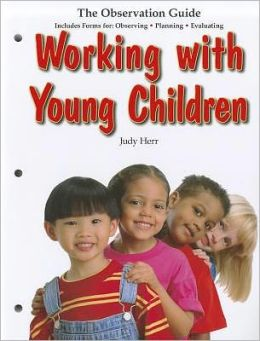 WORKING W/YOUNG CHILDREN.-OBSERV.GUIDE