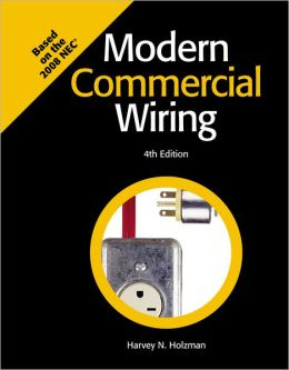 Modern Commercial Wiring: Based on the 2008 NEC