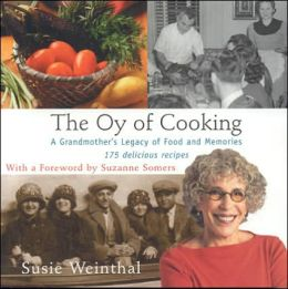 Oy of Cooking: A Grandmother's Legacy of Food and Memories