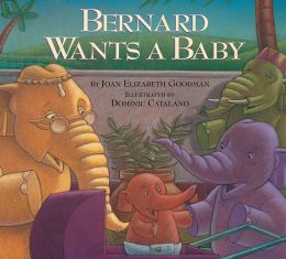 Bernard Wants a Baby