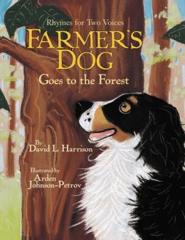 Farmer's Dog Goes to the Forest: Rhymes for Two Voices