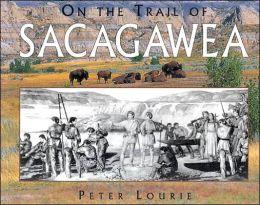 On the Trail of Sacagawea
