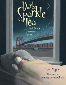 Dark Sparkle Tea: and other Bedtime Poems