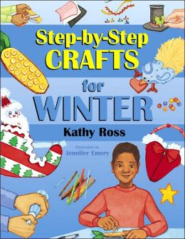 Step-by-Step Crafts for Winter