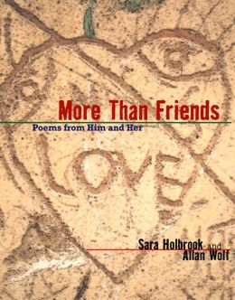 More Than Friends: Poems from Him and Her