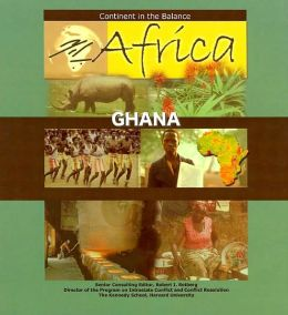 Ghana (Africa - Continent in the Balance Series)