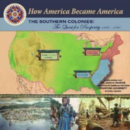 The Southern Colonies: The Quest for Prosperity