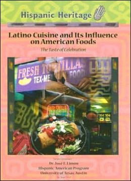 Latino Cuisine and Its Influence on American Foods: The Taste of Celebration
