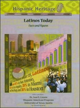 Latinos Today: Facts and Figures
