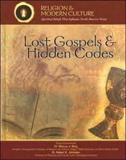 Lost Gospels and Hidden Codes: New Concepts of Scripture