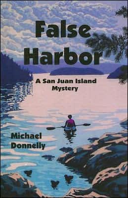 False Harbor: A San Juan Island Mystery