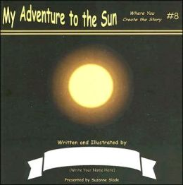 My Adventure to the Sun