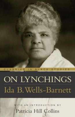 On Lynchings (Classics in Black Studies Series)