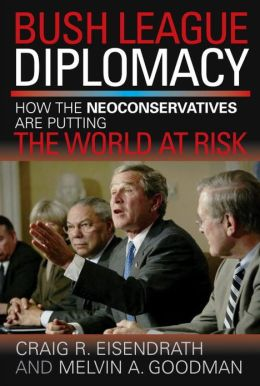 Bush League Diplomacy