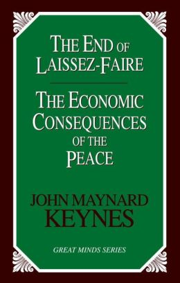 The End of Laissez-Faire and the Economic Consequences of the Peace