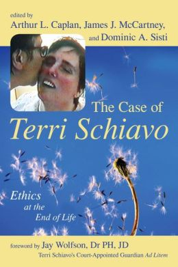 Case of Terri Schiavo: Ethics at the End of Life