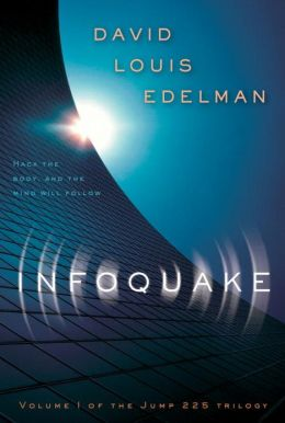 Infoquake (Jump 225 Trilogy Series #1)