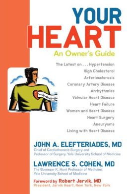 Your Heart: An Owner's Guide