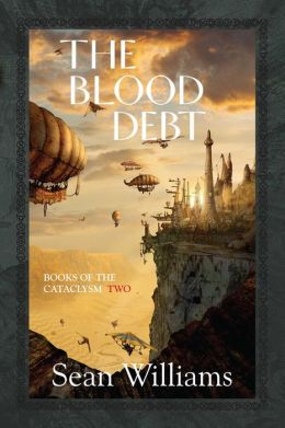 The Blood Debt (Books of the Cataclysm #2)