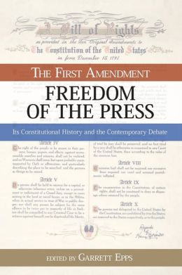 Freedom of the Press: The First Amendment