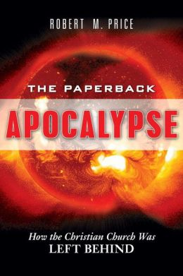 Paperback Apocalypse: How the Christian Right Was Left Behind
