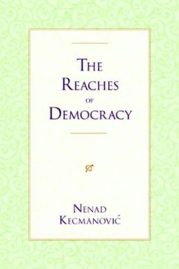 The Reaches of Democracy: From Eastern Europe to the Western Balkans