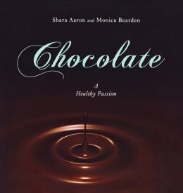 Chocolate: A Healthy Passion