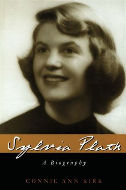 Sylvia Plath: A Biography (Greenwood Biographies Series)