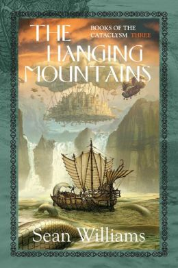 The Hanging Mountains (Books of the Cataclysm #3)
