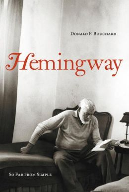 Hemingway: So Far From Simple