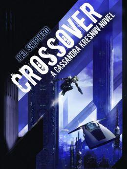 Crossover (Cassandra Kresnov Series #1)