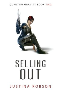 Selling Out (Quantium Gravity Series #2)