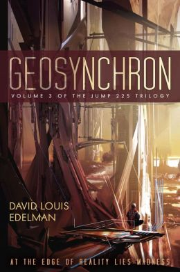 Geosynchron (Volume III of the Jump 225 Trilogy)