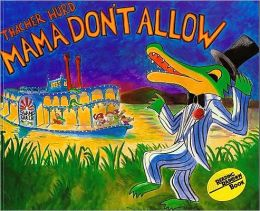 Mama Don't Allow (Book and CD)