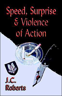 Speed Surprise and Violence of Action