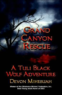Grand Canyon Rescue: A Tuli Black Wolf Adventure