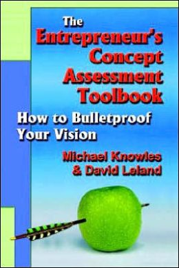 The Entrepreneur's Concept Assessment Toolbook