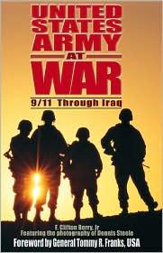 U. S. Army at War: 9/11 Through Iraq