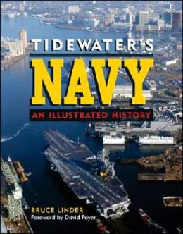 Tidewater's Navy: An Illustrated History