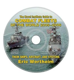 Naval Institute Guide to Combat Fleets of the World, 2004-2006: Their Ships, Aircraft, and Systems