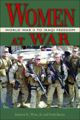 Women at War: Iraq, Afghanistan, and Other Conflicts