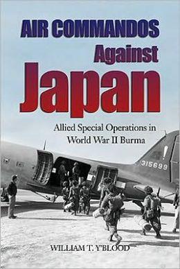 Air Commandos Against Japan